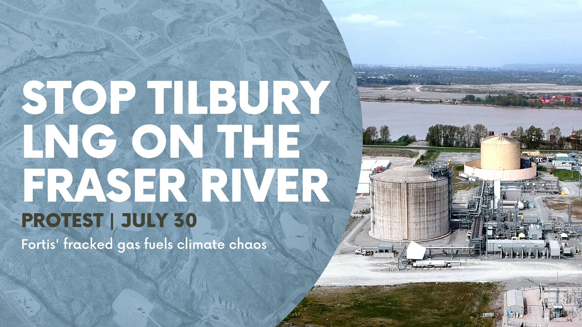 The event title appears on a background bird's eye view of fracking pads on a landscape. To the right, a drone shot of two large gas tanks on the Fraser at Tilbury LNG